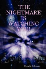 Nightmare is Watching You! - Pamela Solomon