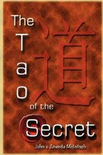 Tao of The Secret - Ananda McIntosh