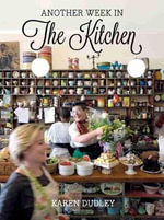 Another week in the kitchen - Karen Dudley