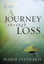 A Journey through Loss (eBook) - Marge Stathakis