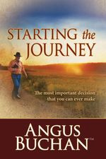 Starting the Journey (eBook) : The most important decision that you can ever make - Angus Buchan
