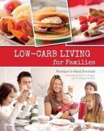 Low-carb Living for Families - Monique Le Roux Forslund
