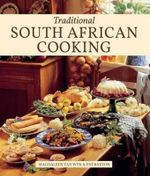 Traditional South African Cooking - Magdaleen van Wyk
