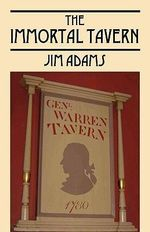 The Immortal Tavern - Jim Adams