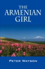 The Armenian Girl - Peter Watson