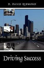 Driving Success - B David Redmond
