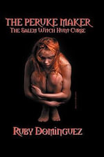 THE Peruke Maker : The Salem Witch Hunt Curse - Ruby Dominguez