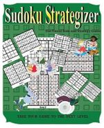Sudoku Strategizer : The Visual Aide and Strategy Book - Peter Butler
