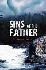 Sins of the Father - Catherine Shuler