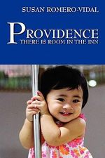 Providence : There Is Room in the Inn - Susan Romero-Vidal