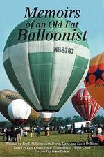 Memoirs of an Old Fat Balloonist - Fred Williams