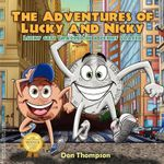 The Adventures of Lucky and Nicky : Lucky Gets Trapped in a Penny Loafer - Don Thompson