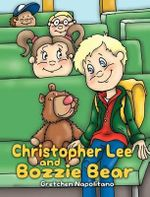 Christopher Lee and Bozzie Bear - Gretchen Napolitano
