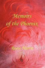 Memoirs of the Phoenix : Shatterings - Reece Harris