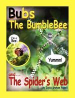 Bubs the Bumblebee and the Spider's Web - Joyce Graham Fogwill