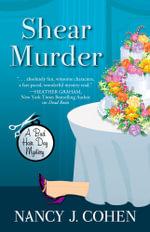 Shear Murder : Bad Hair Day Mysteries (Hardcover) - Nancy J Cohen