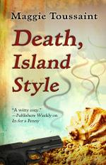 Death, Island Style - Maggie Toussaint