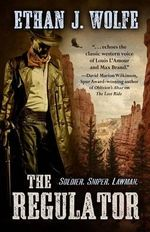 The Regulator : Frontier Forensic Mystery Featuring Murphy - Ethan J Wolfe