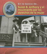 Susan B. Anthony y el Movimiento Por los Derechos de la Mujer / Susan B. Anthony and the Women's Movement - Terri DeGezelle