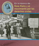Rosa Parks y el Movimiento Por los Derechos Civiles / Rosa Parks and the Civil Rights Movement - Terri DeGezelle
