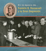 Franklin D. Roosevelt y la Gran Depresion / Franklin D. Roosevelt and the Great Depression : Our Government (Hardcover) - Terri DeGezelle