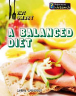 A Balanced Diet - Louise A Spilsbury