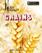 Grains - Louise A Spilsbury