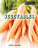 Vegetables - Louise A Spilsbury