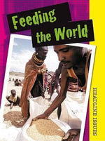 Feeding the World - Sarah Levete