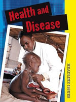 Health and Disease - Sarah Levete