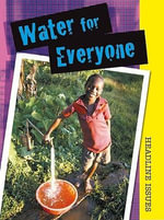 Water for Everyone - Sarah Levete