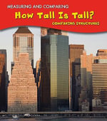 How Tall Is Tall? : Comparing Structures - Victoria Parker
