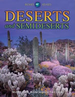 Deserts and Semideserts - Michael Allaby