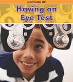 Having an Eye Test : Growing Up (Heimemann) - Victoria Parker