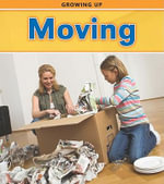 Moving : Growing Up (Heimemann) - Victoria Parker