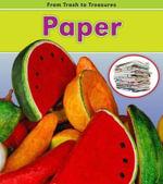 Paper : From Trash to Treasures - Daniel Nunn