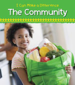Helping in the Community : I Can Make a Difference (Heinemann) - Victoria Parker