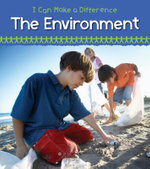 Helping the Environment : I Can Make a Difference (Heinemann) - Victoria Parker