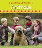 Helping Animals : I Can Make a Difference (Heinemann) - Victoria Parker