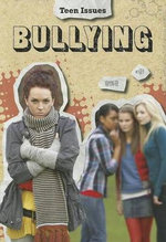 Bullying : Teen Issues (Heinemann) - Lori Hile