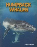 Humpback Whales - Anna Claybourne