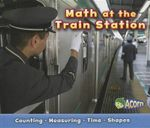 Math at the Train Station - Tracey Steffora