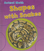 Shapes with Snakes : Animal Math - Tracey Steffora
