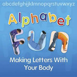 Alphabet Fun : Making Letters with Your Body - Isabel Thomas