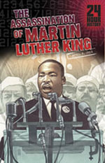 The Assassination of Martin Luther King, Jr, April 4, 1968 : April 4, 1968 - Terry Collins