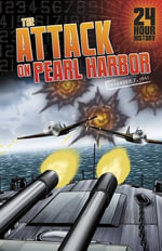 The Attack on Pearl Harbor : December 7, 1941 - Nel Yomtov