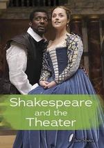 Shakespeare and the Theatre - Jane Shuter