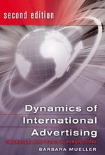 Dynamics of International Advertising : Theoretical and Practical Perspectives - Barbara Mueller