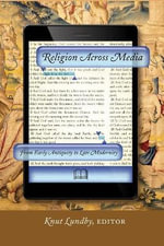 Religion Across Media : From Early Antiquity to Late Modernity