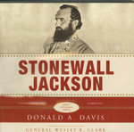 Stonewall Jackson - Donald A Davis